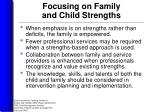 focusing on family and child strengths