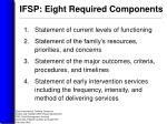 ifsp eight required components