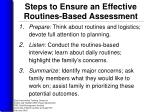 steps to ensure an effective routines based assessment
