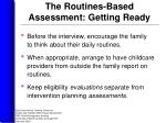 the routines based assessment getting ready