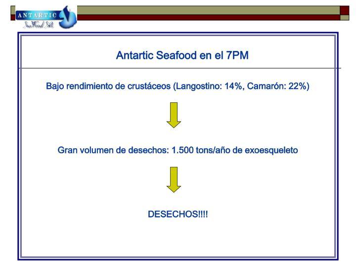 Antartic Seafood en el 7PM