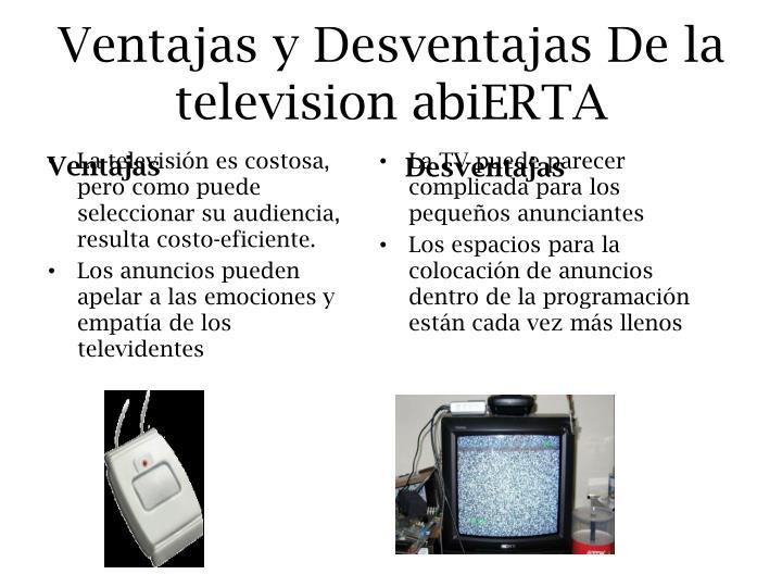 Ventajas y Desventajas De la television abiERTA