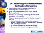 uci technology accelerator model for start up companies