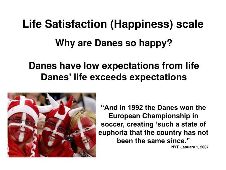 Life Satisfaction (Happiness) scale