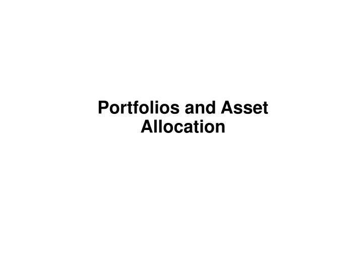 Portfolios and Asset