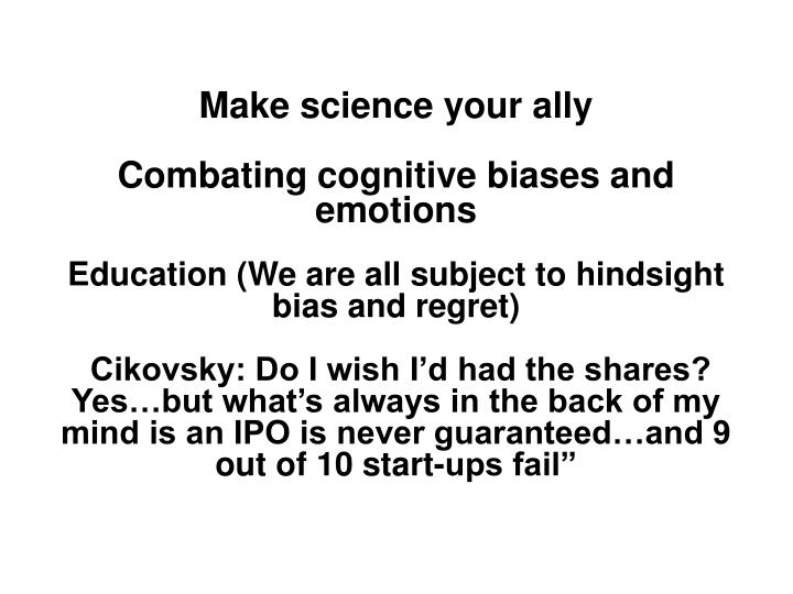 Make science your ally