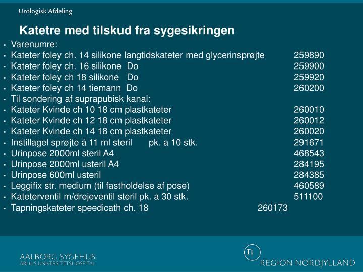 Katetre med tilskud fra sygesikringen