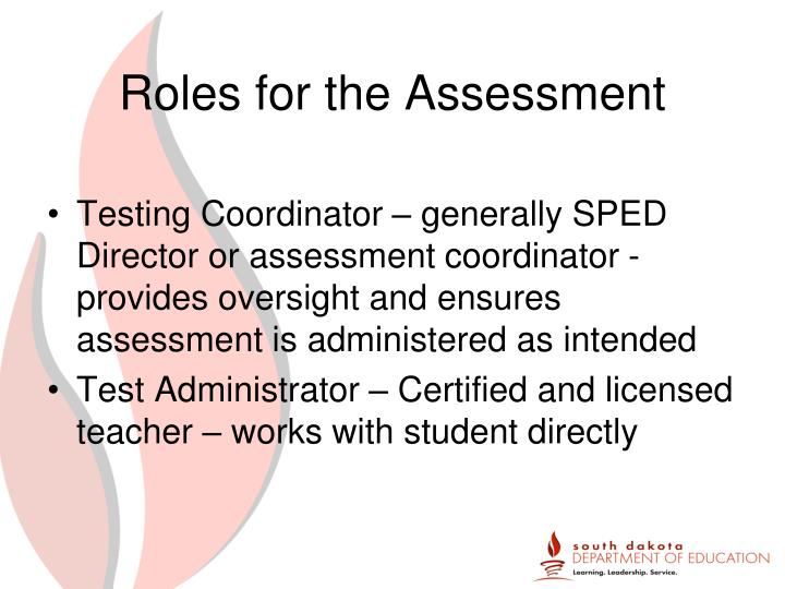 Roles for the Assessment