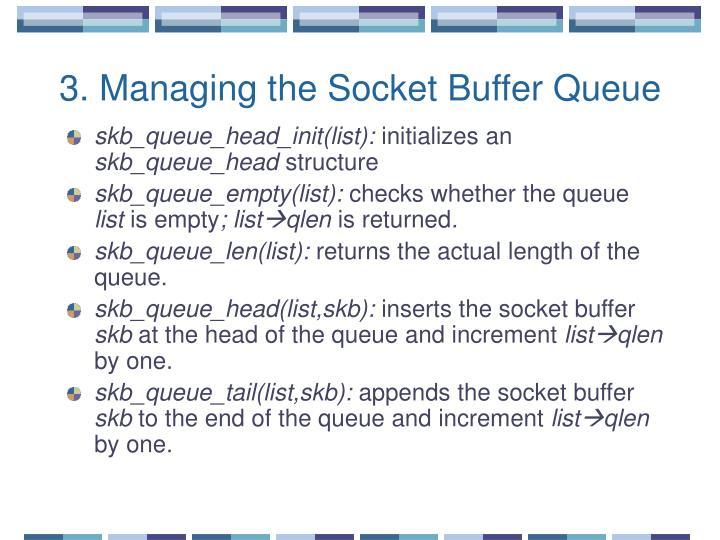 3. Managing the Socket Buffer Queue