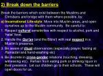 2 break down the barriers