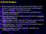 d build bridges