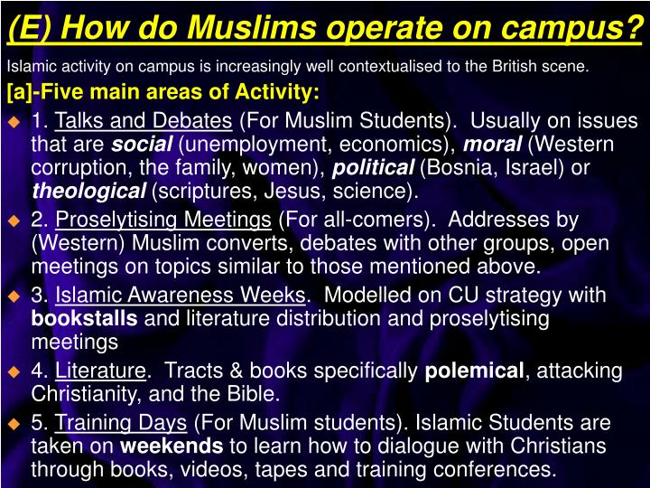 Islamic activity on campus is increasingly well contextualised to the British scene.