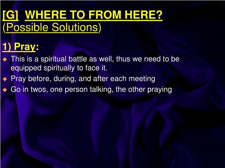 1) Pray