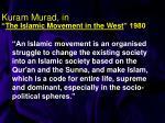 kuram murad in the islamic movement in the west 1980
