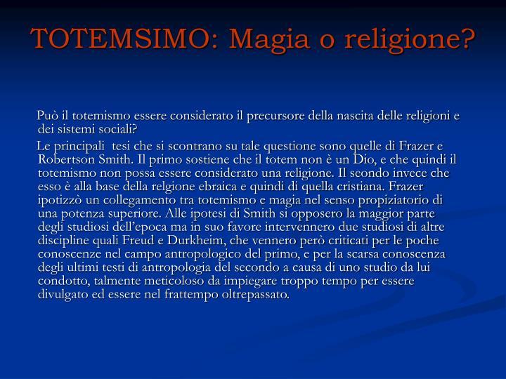 TOTEMSIMO: Magia o religione?