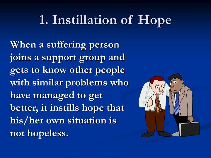 1. Instillation of Hope