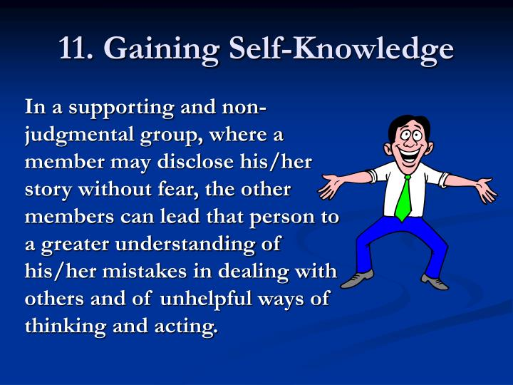 11. Gaining Self-Knowledge