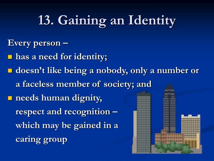 13. Gaining an Identity