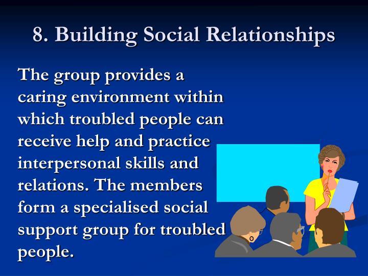 8. Building Social Relationships