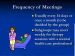 frequency of meetings