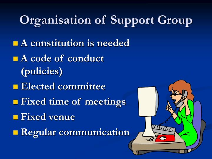 Organisation of Support Group