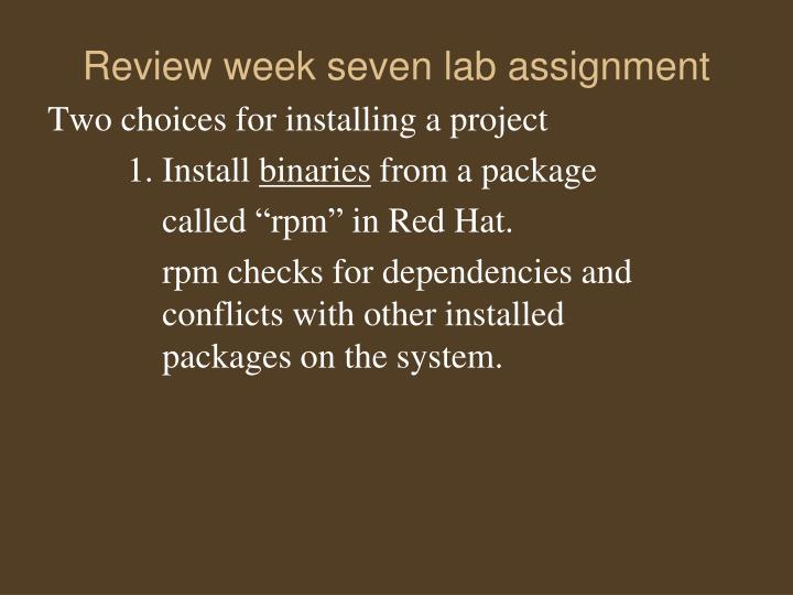 Review week seven lab assignment