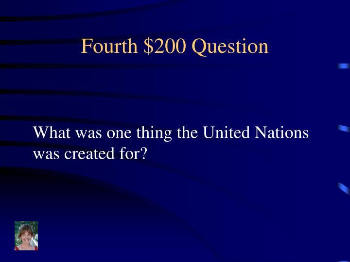 Fourth $200 Question