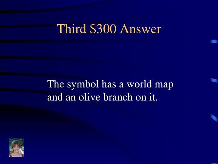 Third $300 Answer