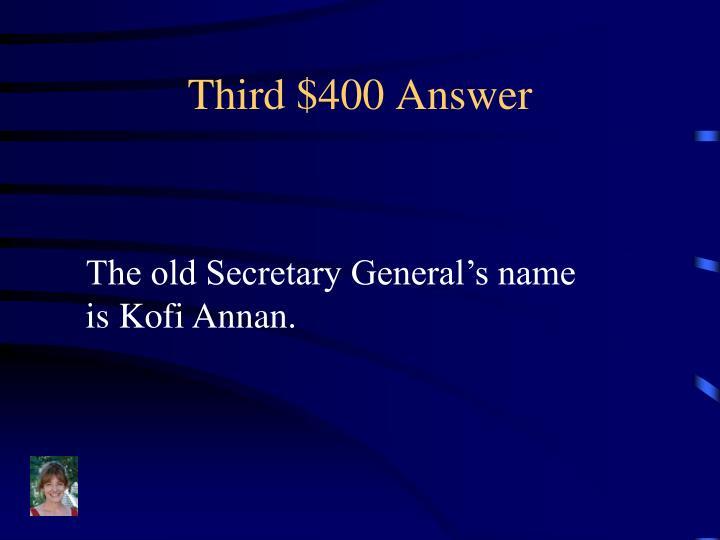 Third $400 Answer