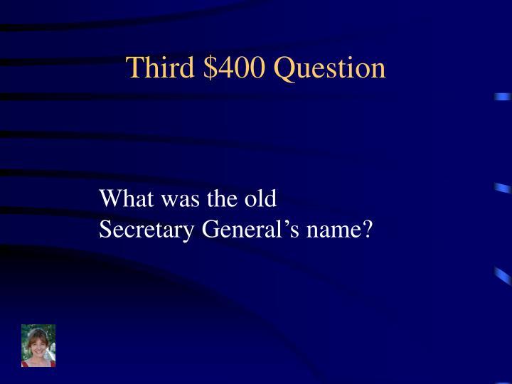 Third $400 Question