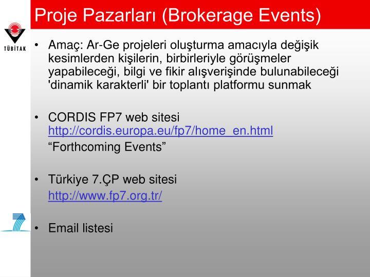 Proje Pazarları (Brokerage Events)