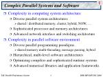 complex parallel systems and software