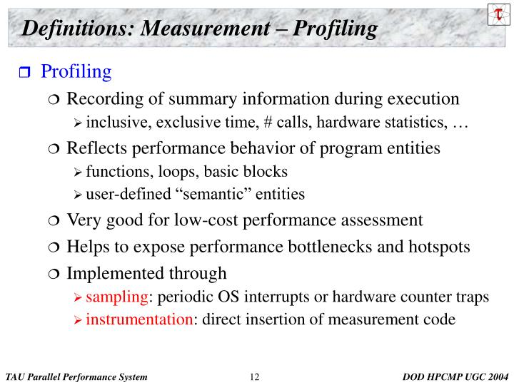 Definitions: Measurement – Profiling