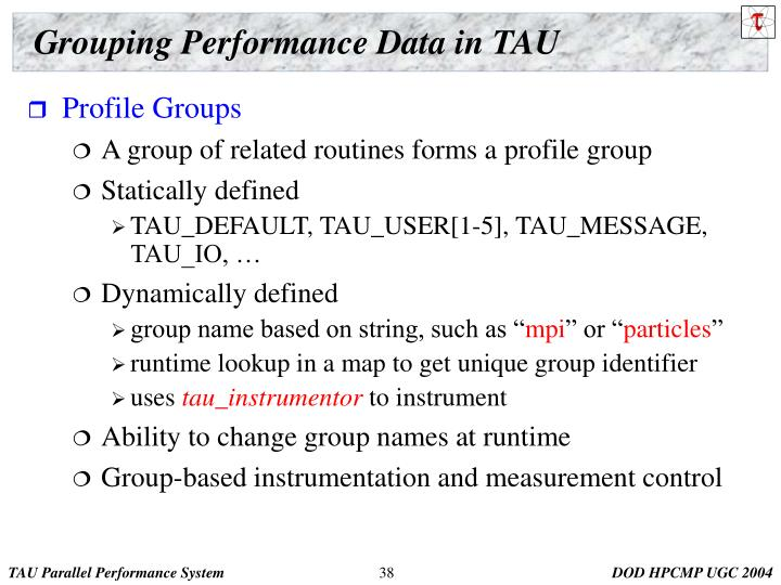 Grouping Performance Data in TAU