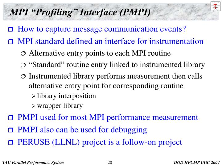 "MPI ""Profiling"" Interface (PMPI)"