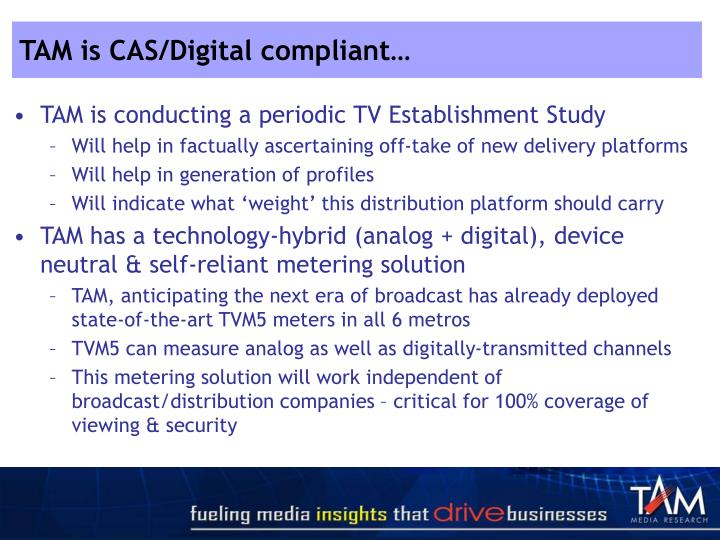 TAM is CAS/Digital compliant…