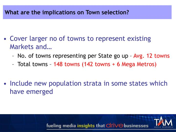 What are the implications on Town selection?