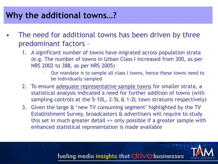 Why the additional towns…?