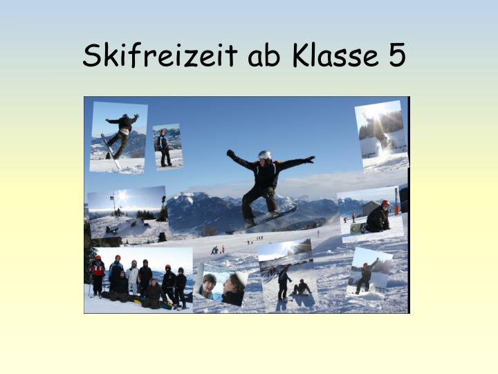 Skifreizeit ab Klasse 5