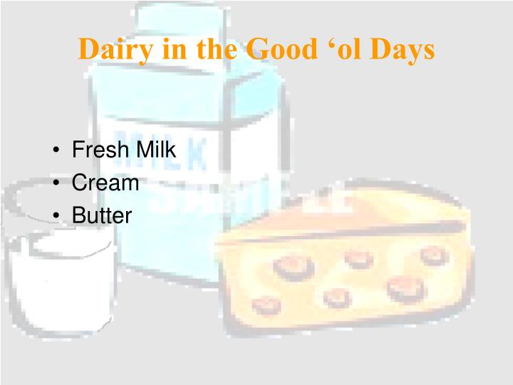 Dairy in the Good 'ol Days