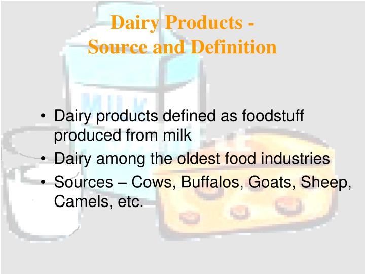 Dairy Products -