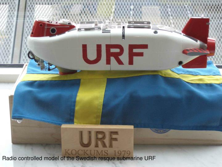 Radio controlled model of the Swedish resque submarine URF