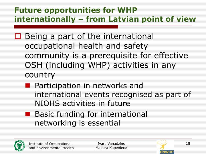 Future opportunities for WHP internationally – from Latvian point of view