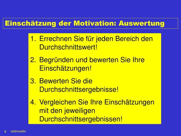 Einschätzung der Motivation: Auswertung