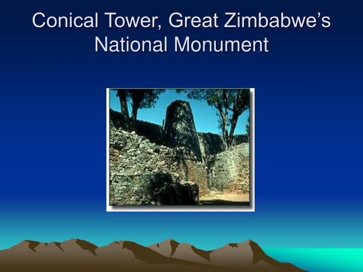 Conical Tower, Great Zimbabwe's