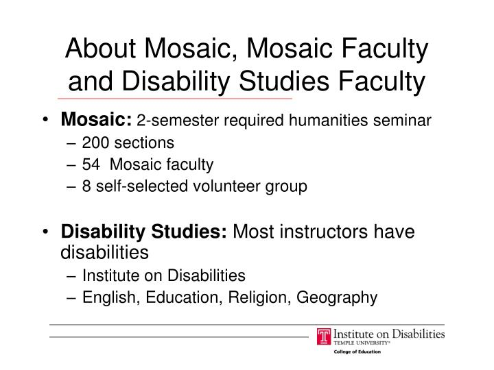 About Mosaic, Mosaic Faculty and Disability Studies Faculty