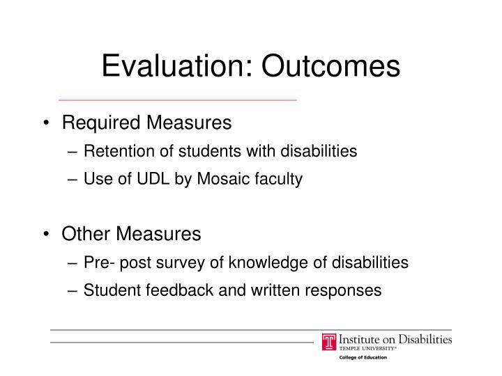 Evaluation: Outcomes