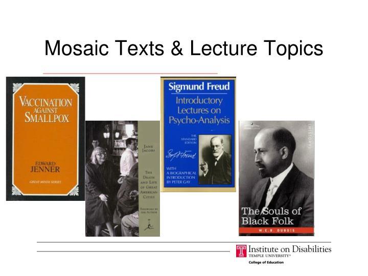 Mosaic Texts & Lecture Topics