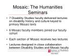 mosaic the humanities seminars