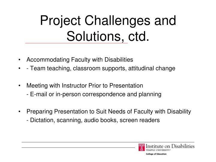 Project Challenges and Solutions, ctd.